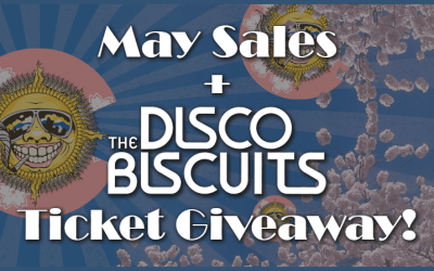 May Sales & The Disco Biscuits Ticket Giveaway!
