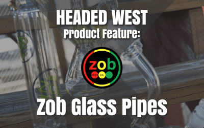 Product Spotlight – Zob Glass Pipes