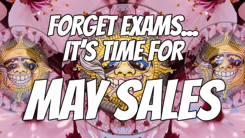 Time For Exams? Time To Procrastinate With Our May Sales